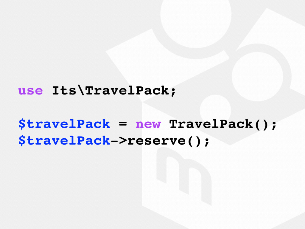 use Its\TravelPack; $travelPack = new TravelPac...