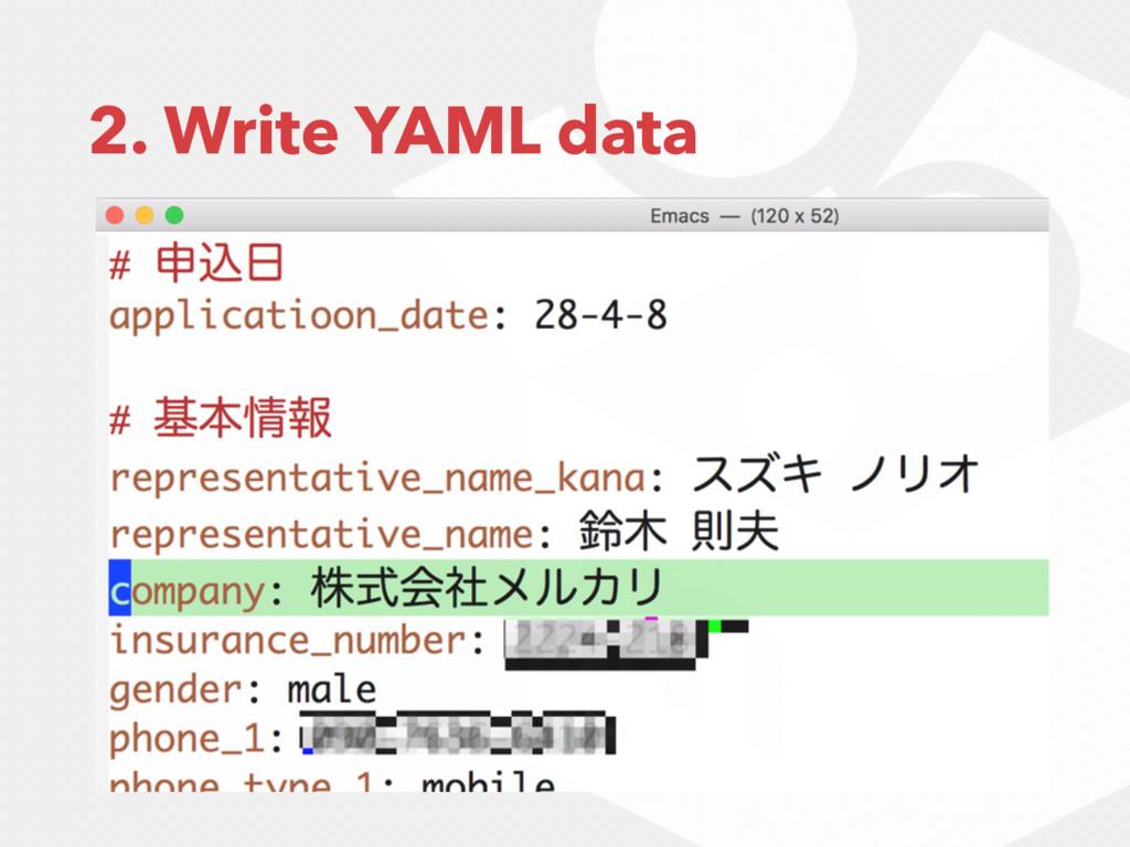 2. Write YAML data