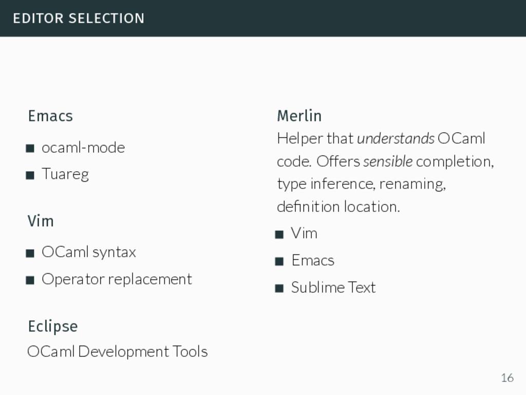 editor selection Emacs ocaml-mode Tuareg Vim OC...