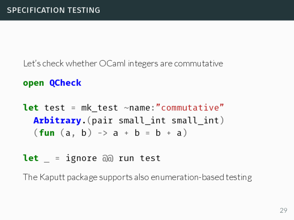 specification testing Let's check whether OCaml...