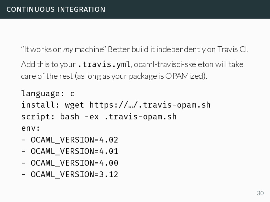 """continuous integration """"It works on my machine""""..."""