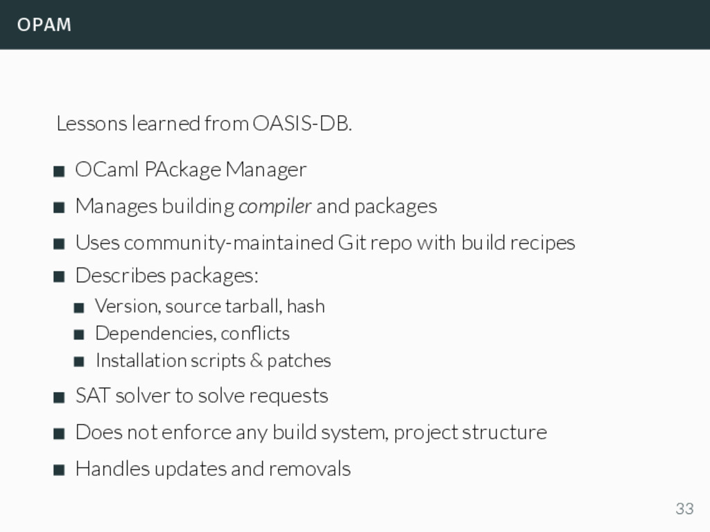 opam Lessons learned from OASIS-DB. OCaml PAcka...