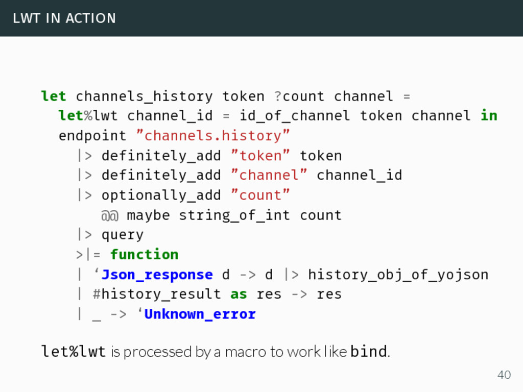 lwt in action let channels_history token ?count...