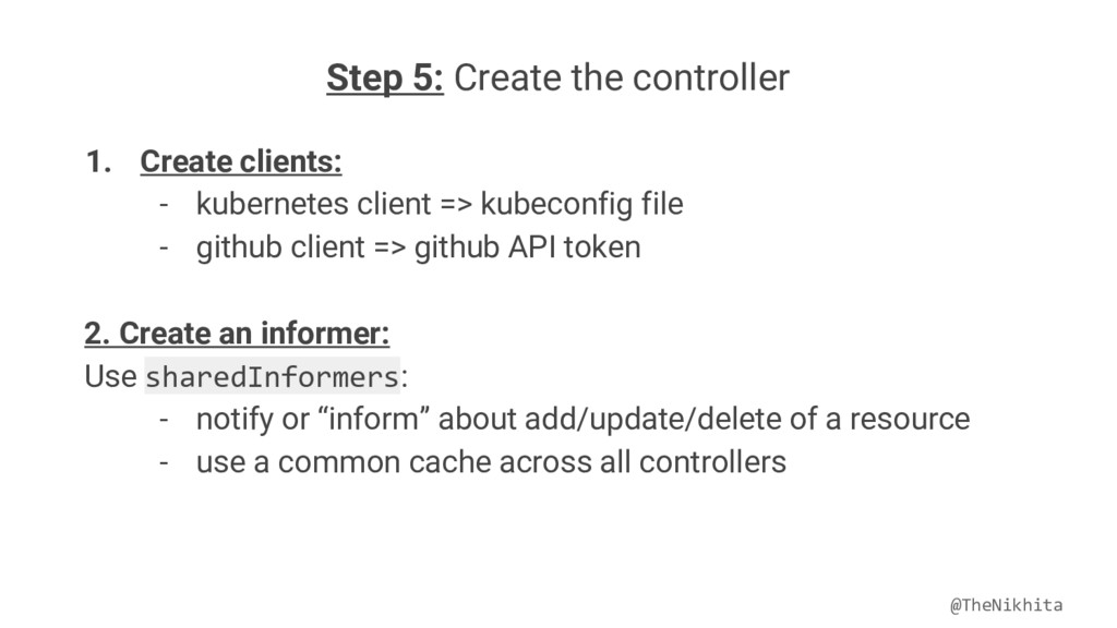 Step 5: Create the controller 1. Create clients...