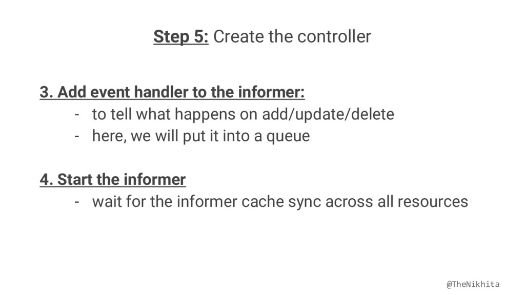 Step 5: Create the controller 3. Add event hand...