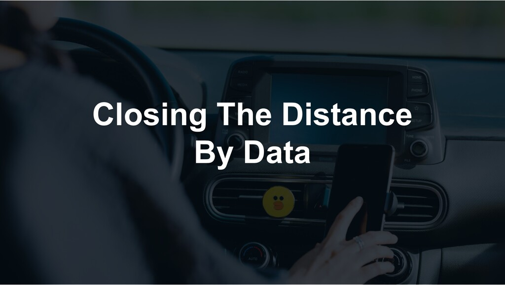 Closing The Distance By Data