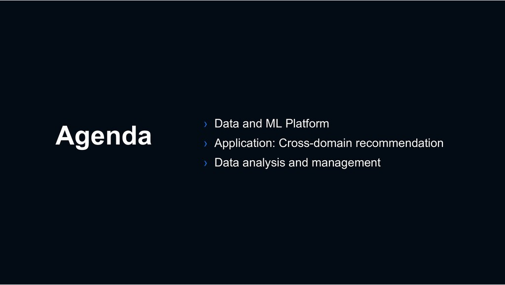 Agenda › Data and ML Platform › Application: Cr...