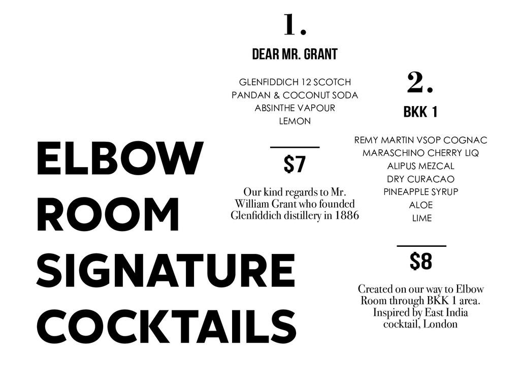 ELBOW ROOM SIGNATURE COCKTAILS 1. DEAR MR. GRAN...
