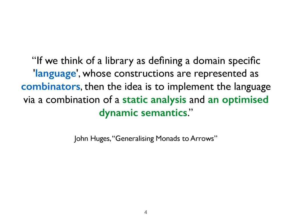 "John Huges, ""Generalising Monads to Arrows"" ""If..."