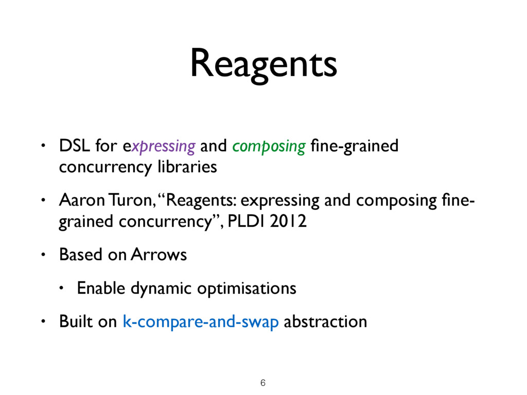 Reagents • DSL for expressing and composing fine...