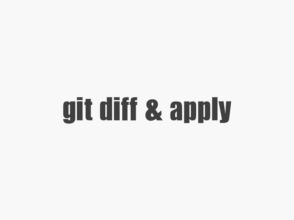 git  diff  &  apply