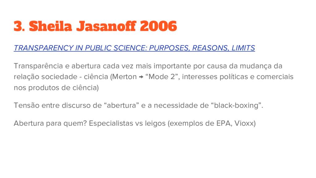 3. Sheila Jasanoff 2006 TRANSPARENCY IN PUBLIC ...