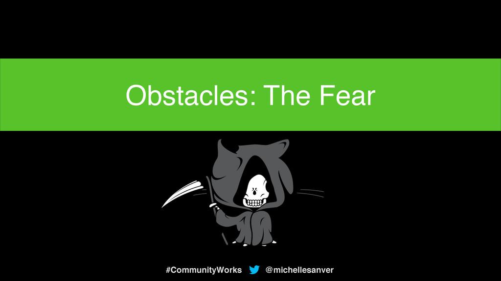 Getting rid of my fear… @michellesanver #Commun...
