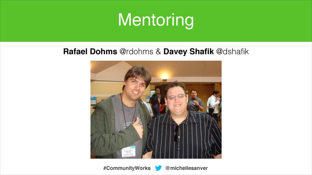 @michellesanver #CommunityWorks Rafael Dohms @r...