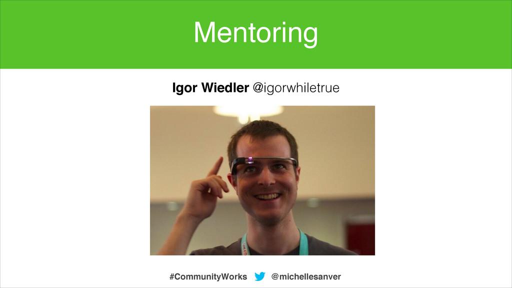 @michellesanver #CommunityWorks Igor Wiedler @i...