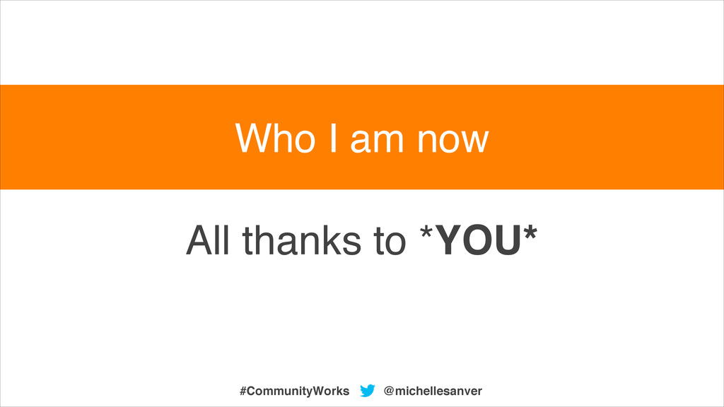 All thanks to *YOU* @michellesanver #CommunityW...