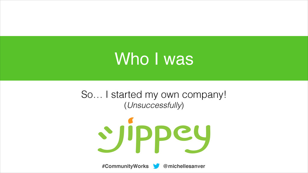 So… I started my own company! (Unsuccessfully) ...