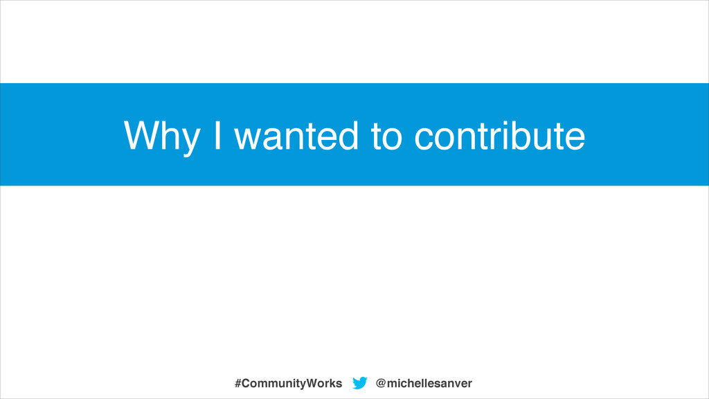 @michellesanver #CommunityWorks Why I wanted to...