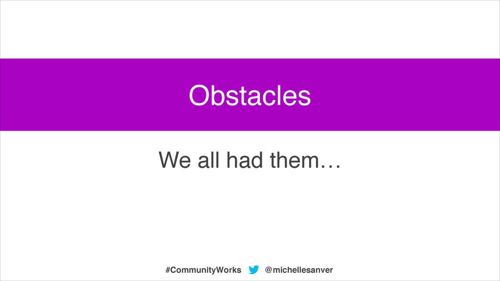 @michellesanver #CommunityWorks We all had them...