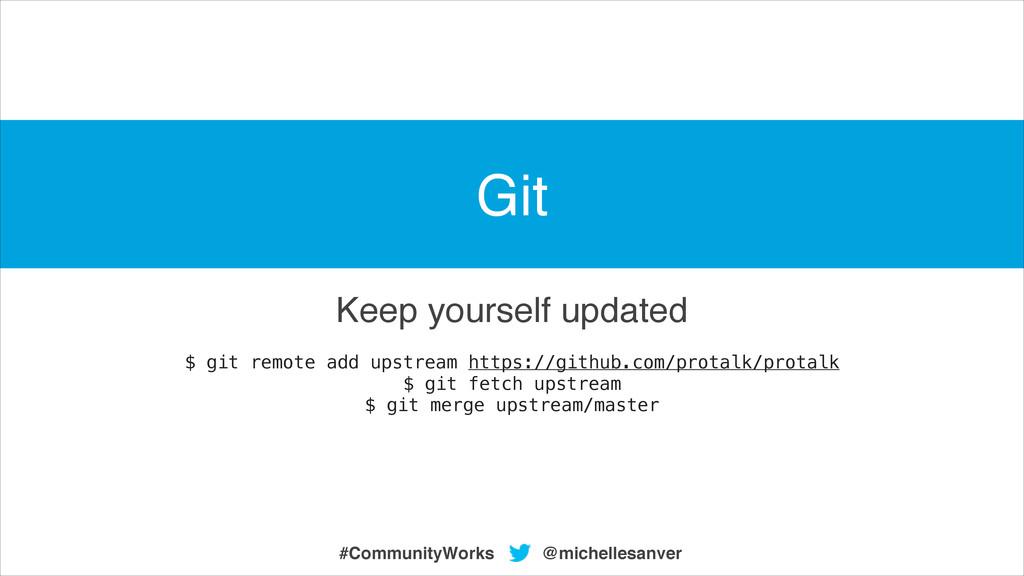 @michellesanver #CommunityWorks $ git remote ad...