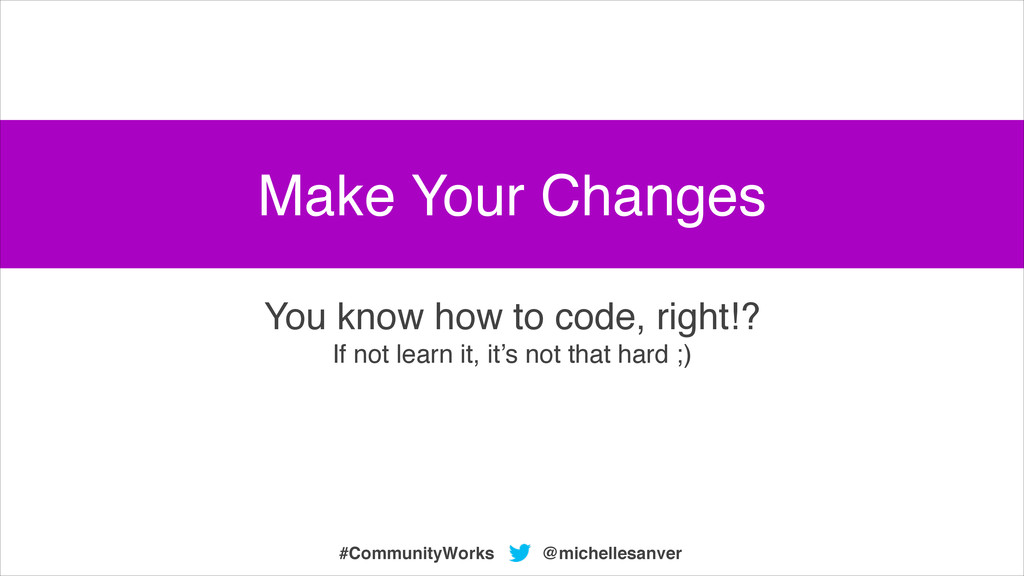 @michellesanver #CommunityWorks You know how to...
