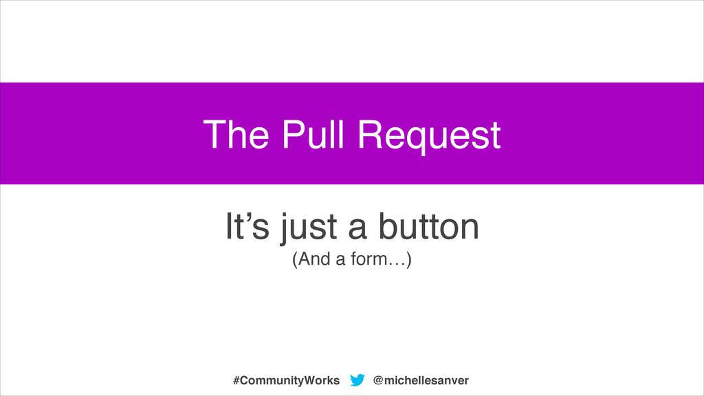 @michellesanver #CommunityWorks It's just a but...