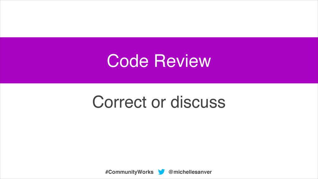 @michellesanver #CommunityWorks Correct or disc...
