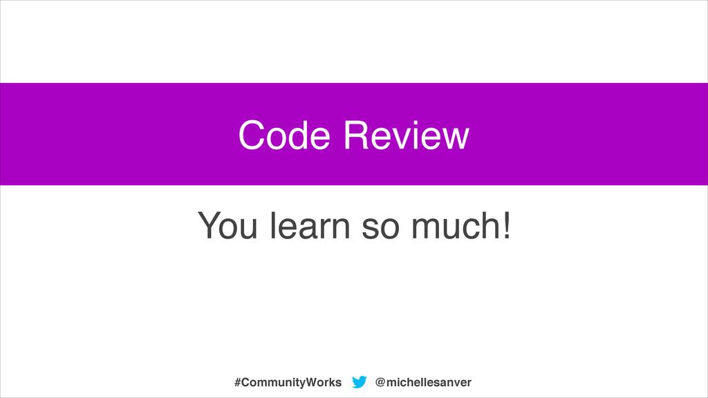 @michellesanver #CommunityWorks You learn so mu...
