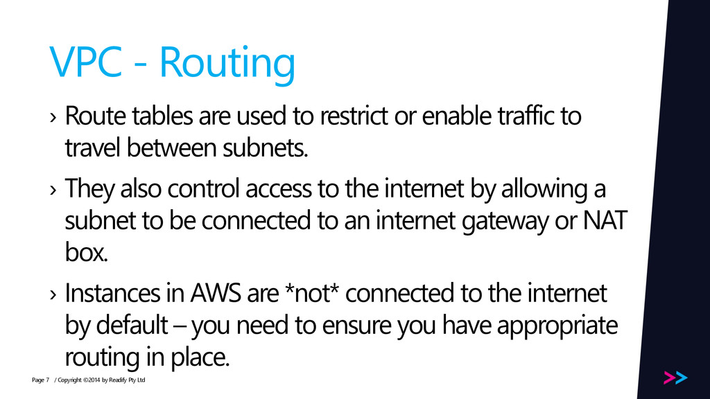 Page VPC - Routing › Route tables are used to r...