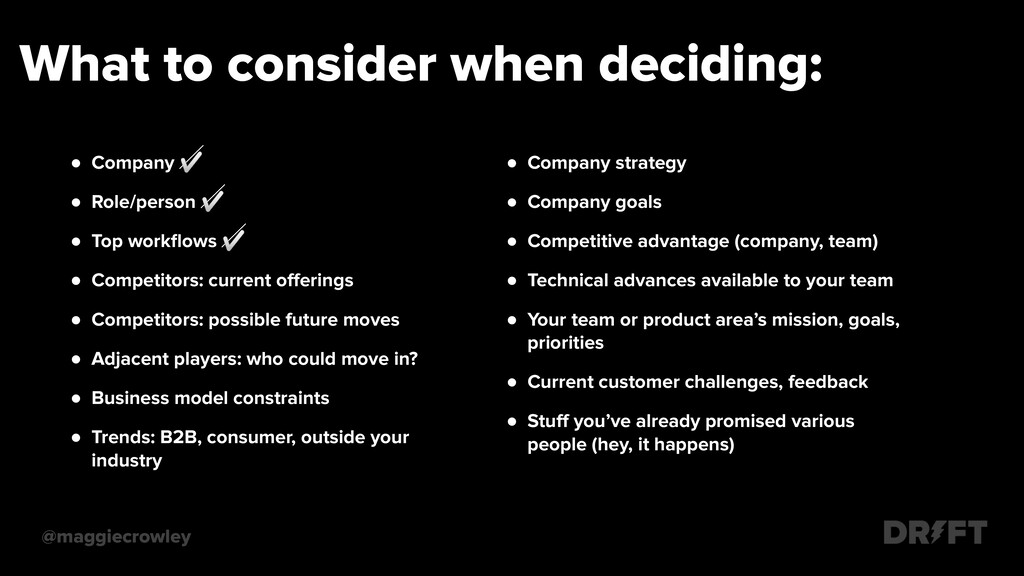 What to consider when deciding: @maggiecrowley ...