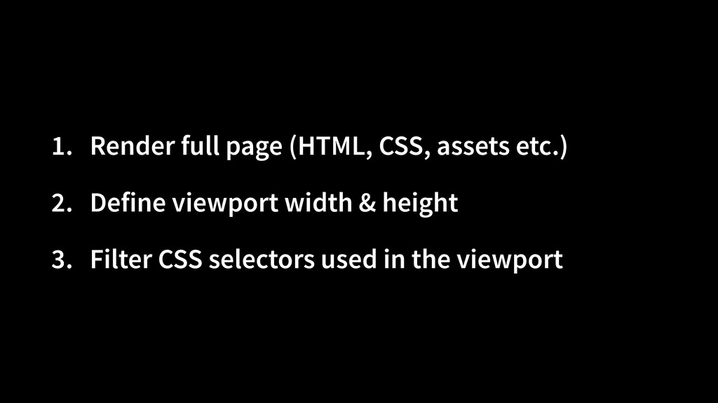 1. Render full page (HTML, CSS, assets etc.)   ...