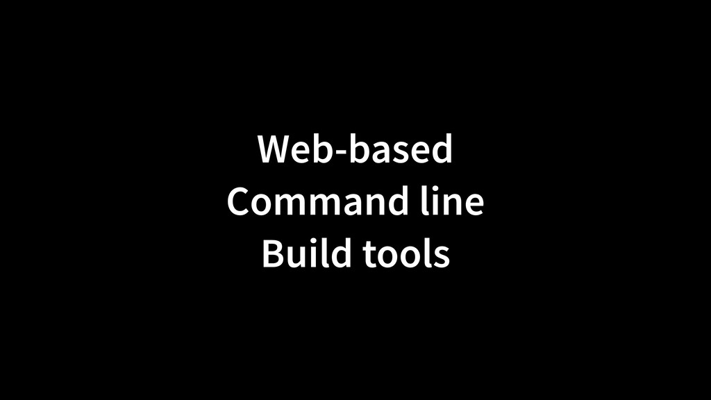 Web-based Command line Build tools