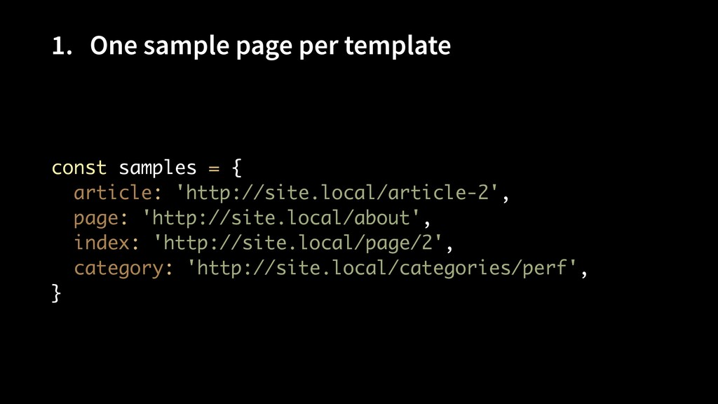 1. One sample page per template const samples =...