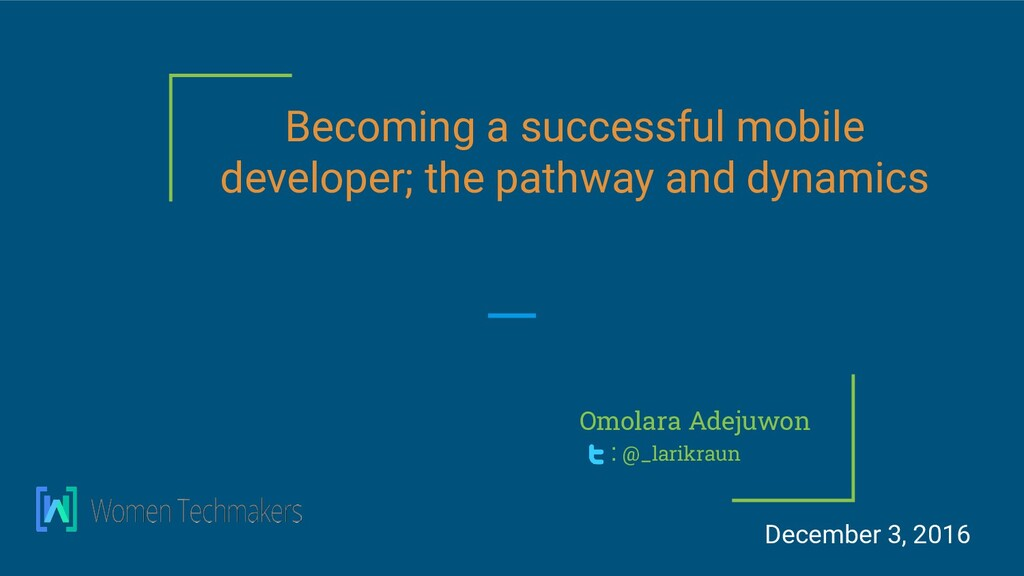 Becoming a successful mobile developer; the pat...