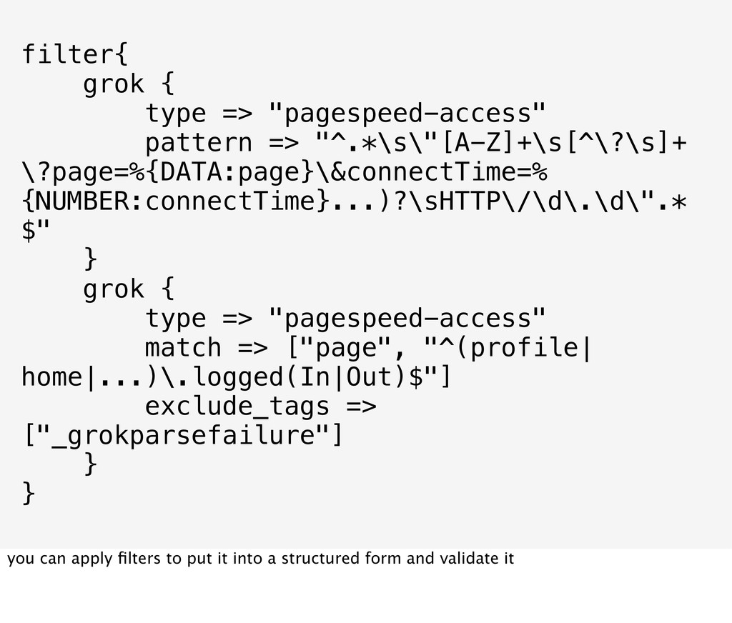 """filter{ grok { type => """"pagespeed-access"""" patte..."""
