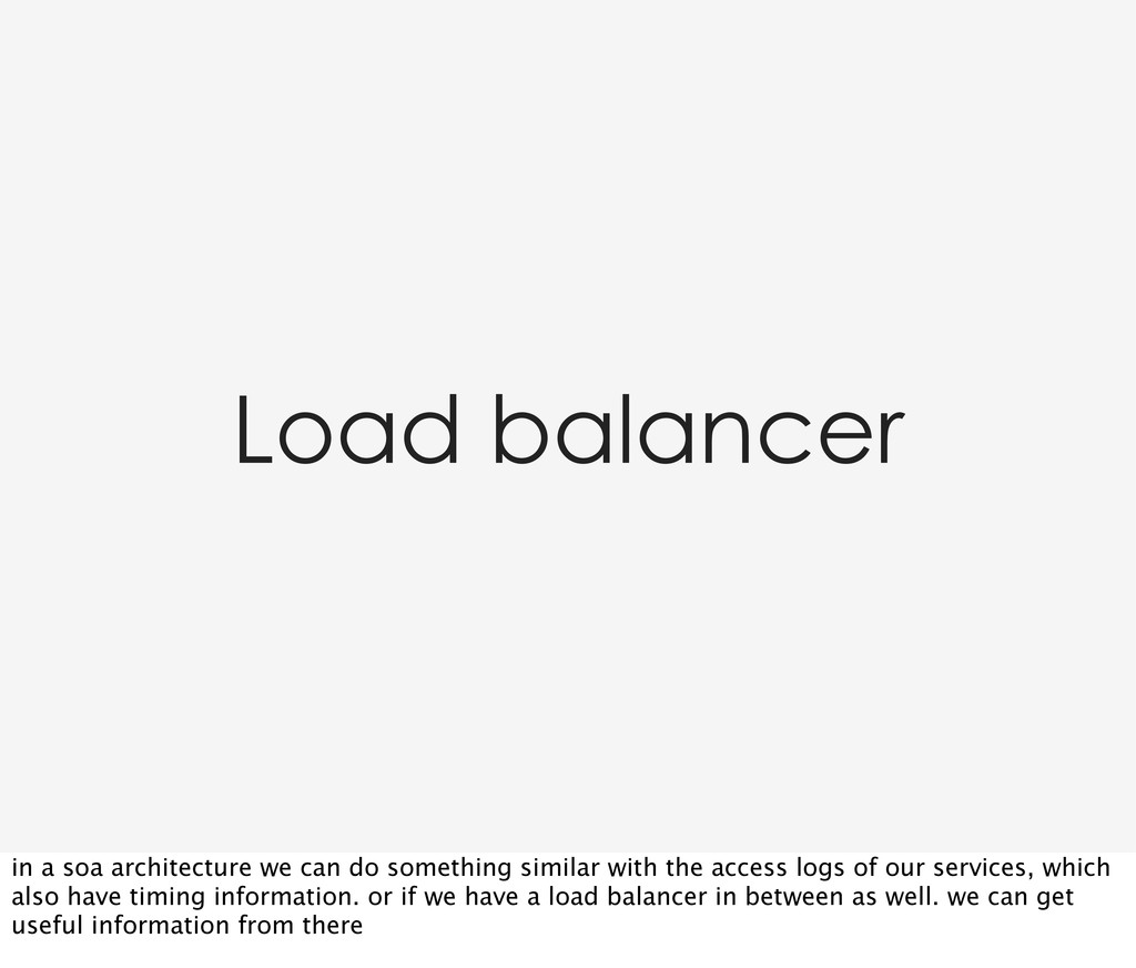 Load balancer in a soa architecture we can do s...
