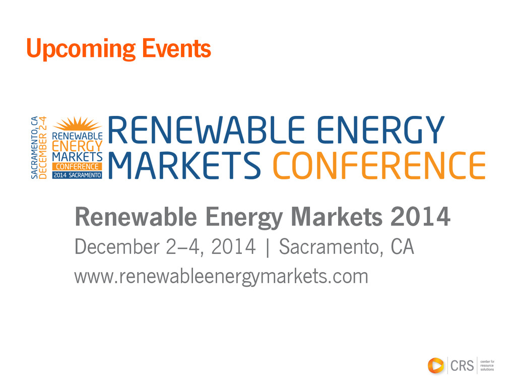 Renewable Energy Markets 2014 December 2–4, 201...