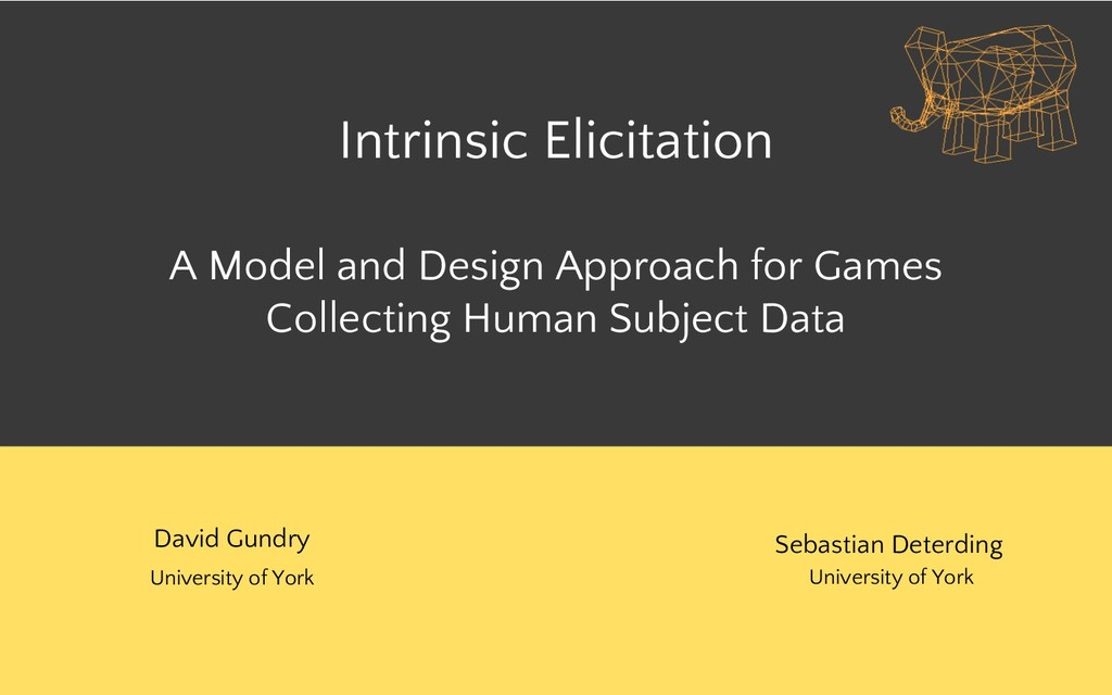 Intrinsic Elicitation A Model and Design Approa...
