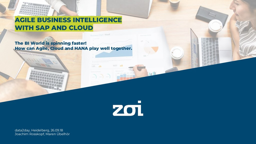 AGILE BUSINESS INTELLIGENCE WITH SAP AND CLOUD ...