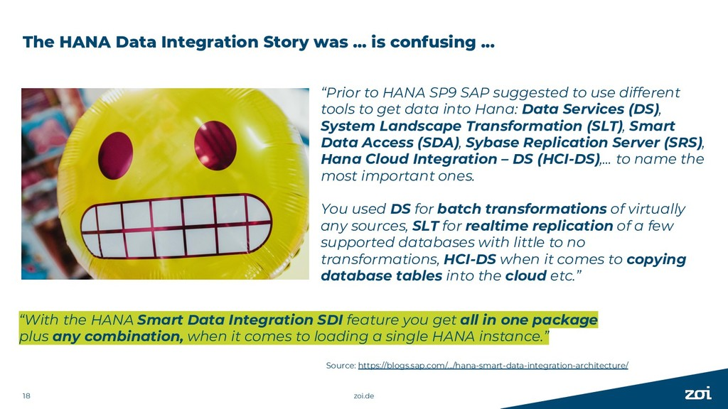 The HANA Data Integration Story was … is confus...