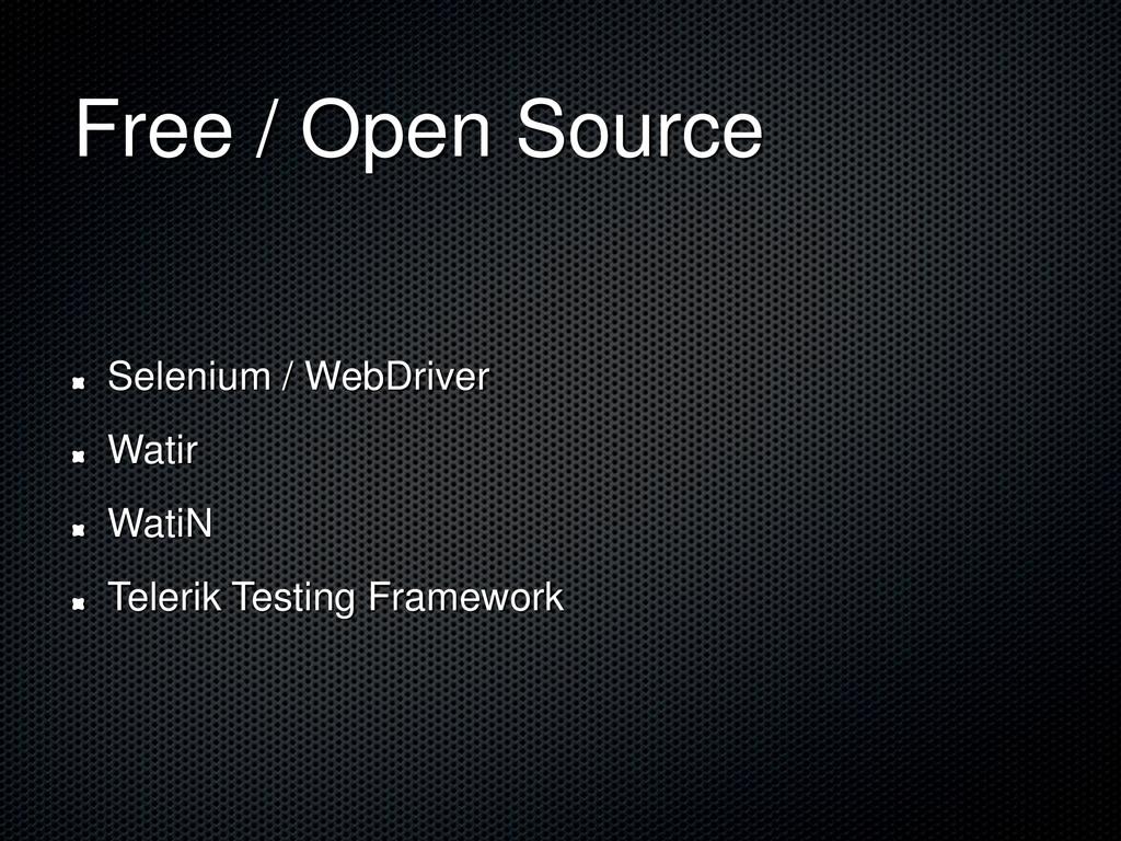 Free / Open Source Selenium / WebDriver Watir W...