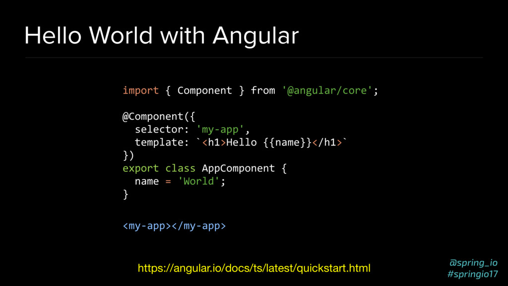 @spring_io #springio17 Hello World with Angular...