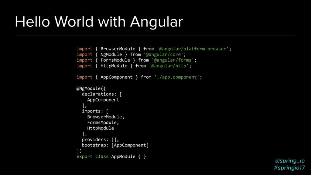@spring_io #springio17 Hello World with Angular...