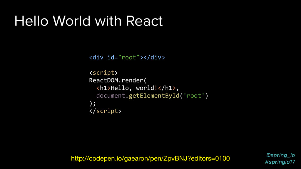 @spring_io #springio17 Hello World with React h...