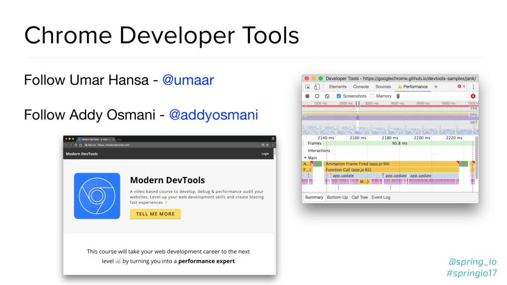 @spring_io #springio17 Chrome Developer Tools F...