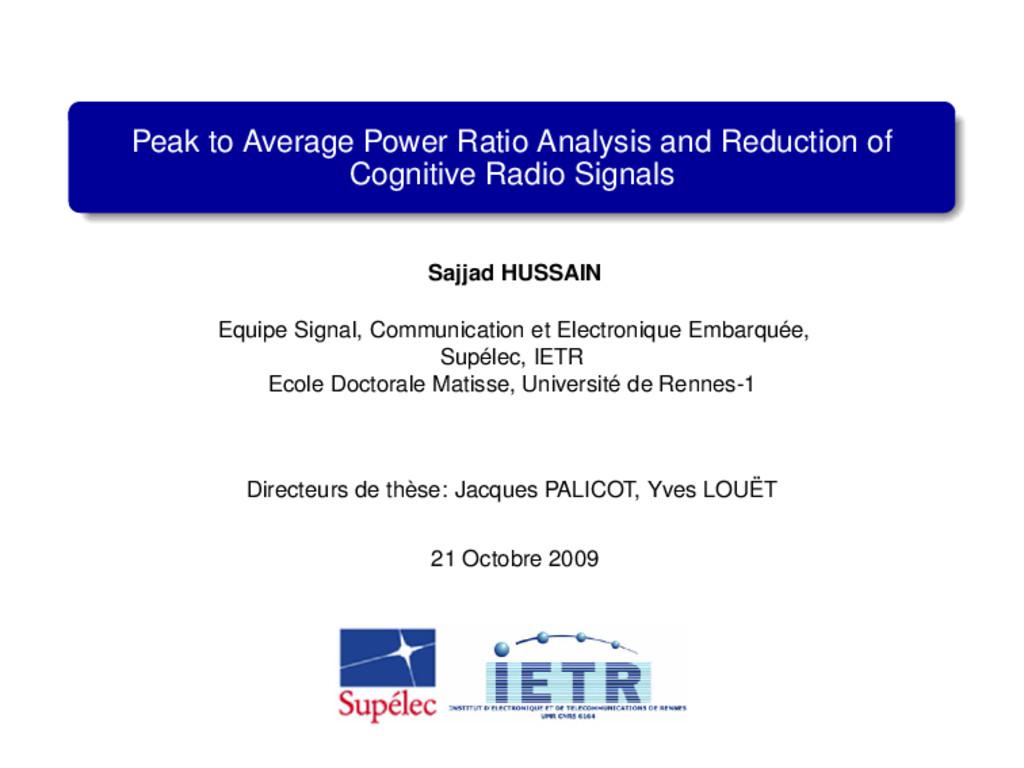 Peak to Average Power Ratio Analysis and Reduct...