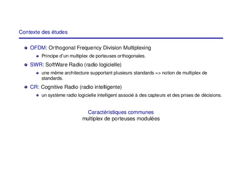 Contexte des études OFDM: Orthogonal Frequency ...