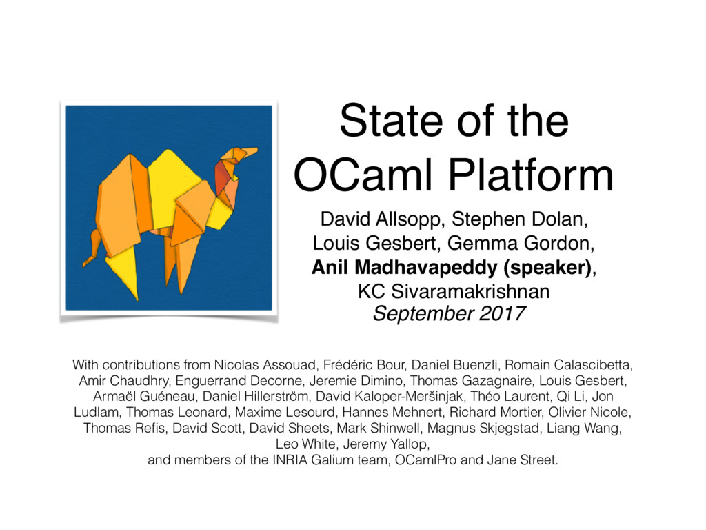 State of the OCaml Platform David Allsopp, Ste...