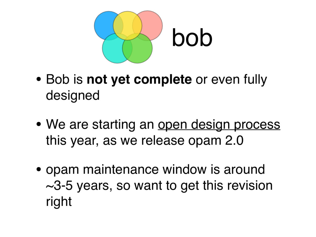 bob • Bob is not yet complete or even fully des...