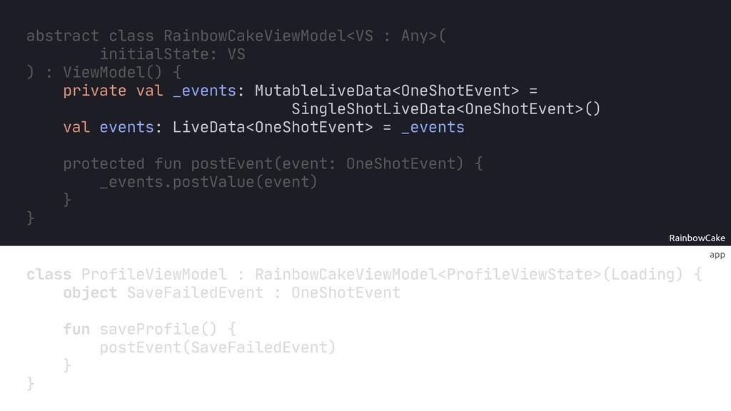 app RainbowCake class ProfileViewModel : Rainbo...